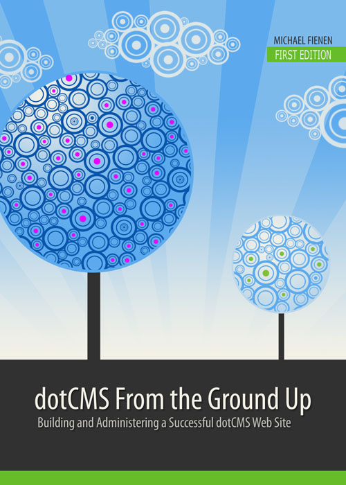 Purchase dotCMS From the Ground Up today!