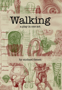 Cover of Walking, a play in one act